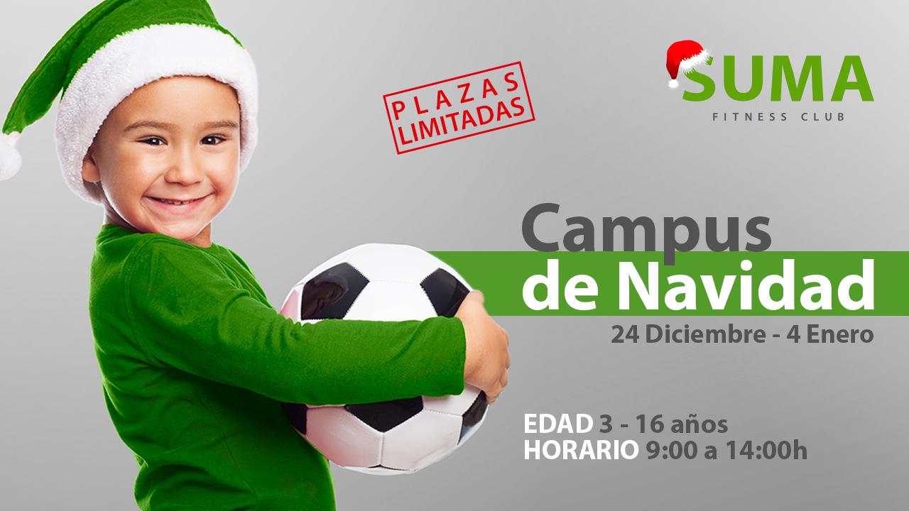 Campus Navidad 2018 | Alfafar Valencia Benetusser Albal Catarroja Sedaví Massanassa Paiporta | SUMA Fitness Club