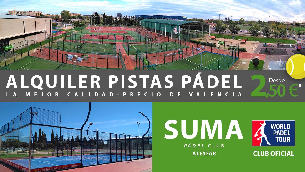 Padel Valencia | Pistas Padel Valencia | Alquiler | Precios | SUMA Pádel Alfafar
