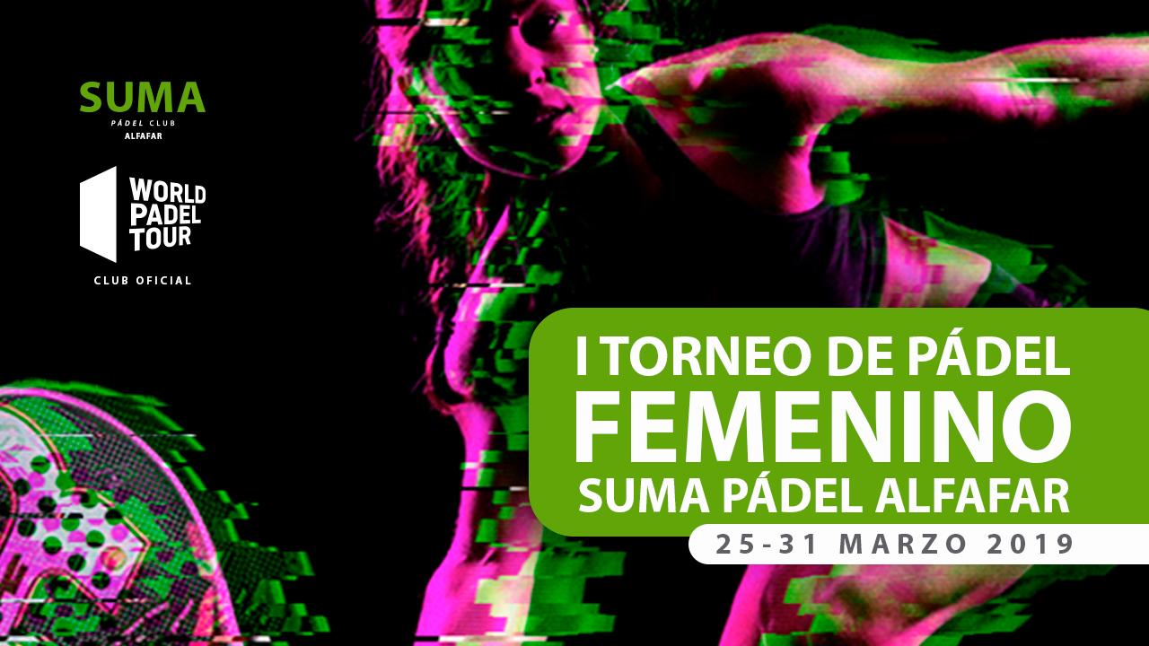 I Torneo Femenino SUMA Pádel Alfafar | WPT Club Oficial