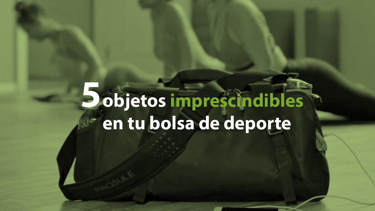 5 objetos imprescindibles en tu bolsa de deporte - SUMA FITNESS CLUB 24682ef1b901c